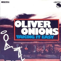 Taking it easy \ (strum.) - OLIVER ONIONS