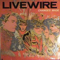 Changes made - LIVE WIRE