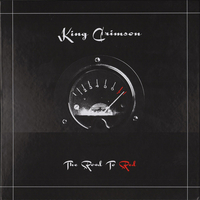 The road to Red - KING CRIMSON