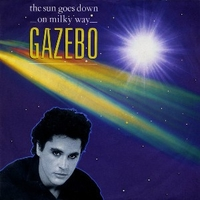 The sun goes down on milky way \ Moulin rouge - GAZEBO