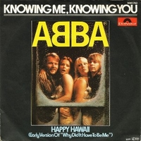 Knowing me, knowing you \ Happy Hawaii - ABBA
