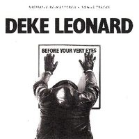 Before your very eyes - DEKE LEONARD (ex Man)