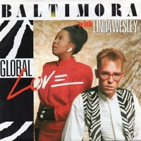Global love \ Set me free - BALTIMORA with Linda Wesley