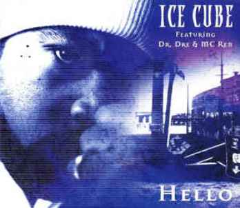 Hello (4 tracks) - ICE CUBE