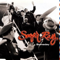 Someday (3 tracks) - SUGAR RAY