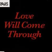 Love will come through (1 track) - TRAVIS