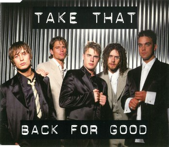 Back for good (3 tracks) - TAKE THAT