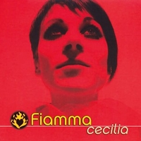 Cecilia (3 tracks+1 track video) - FIAMMA