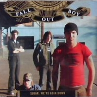 Sugar, we're going down (3 tracks+1 video track) - FALL OUT BOY