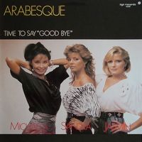 Time to say good bye - ARABESQUE