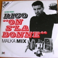 On s'la donne (3 tracks) - RICO