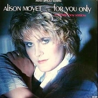 For you only (ext.new vers.) - ALISON MOYET