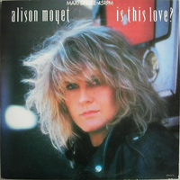 Is this love? (L.A.mix)(ext.vers.) - ALISON MOYET