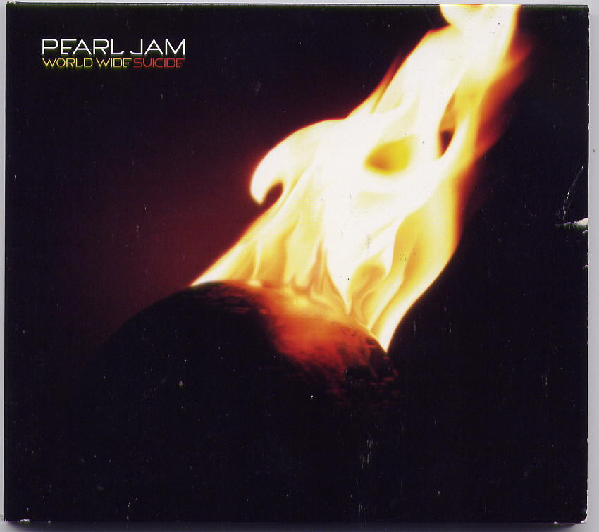 World wide suicide (1 track) - PEARL JAM