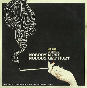 Nobody move, nobody get hurt (1 track) - WE ARE SCIENTISTS