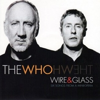 Wire & glass-Six songs from a mini-opera - WHO