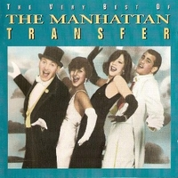 The very best of the Manhattan transfer - MANHATTAN TRANSFER