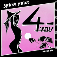 Shang-haied (ext.dance mix) - 4-YOU