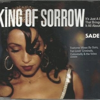 King of sorrow (4 vers.+1 video track) - SADE