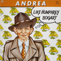 Like Humphrey Bogart-Mini album - ANDREA