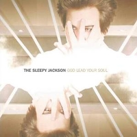 God lead your soul (1 track) - SLEEPY JACKSON