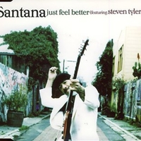 Just feel better (radio edit) - SANTANA \ STEVEN TYLER (Aerosmith)