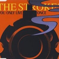 You only live once (1 track) - STROKES