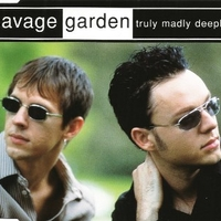 Truly madly deeply (5 tracks) - SAVAGE GARDEN