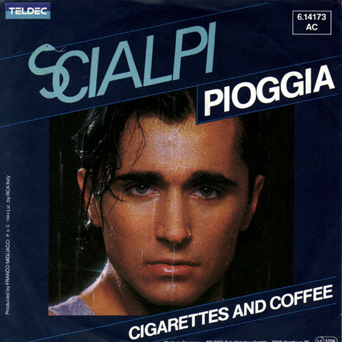 Pioggia \ Cigarettes and coffee - SCIALPI