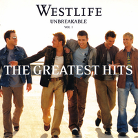 Unbreakable vol.1-The greatest hits - WESTLIFE