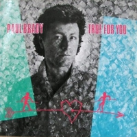 True for you - PAUL BRADY