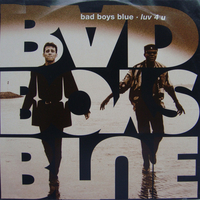 Luv 4 u - BAD BOYS BLUE
