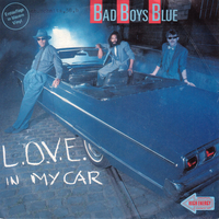 L.o.v.e. in my car\ Car crash - BAD BOYS BLUE