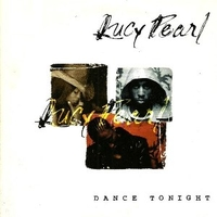 Dance tonight (1 track) - LUCY PEARL