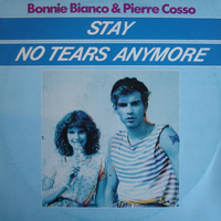 Stay\No tears anymore - BONNIE BIANCO \ PIERRE COSSO