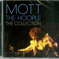 The collection - MOTT THE HOOPLE