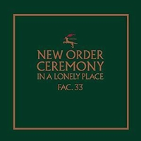 Ceremony (version 1) - NEW ORDER