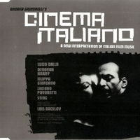 Cinema Italiano-A new interpretations of italian film music (6 tracks) - VARIOUS