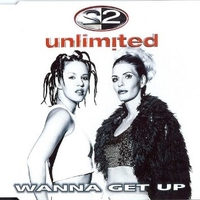 Wanna get up (4 vers.) - 2 UNLIMITED