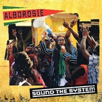 Sound the system - ALBOROSIE