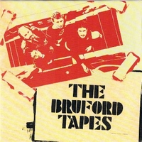 The Bruford tapes - BILL BRUFORD