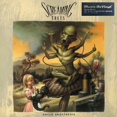 Uncle anesthesia - SCREAMING TREES