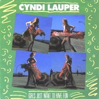 Girls just want to have fun \ Right track wrong train - CYNDI LAUPER