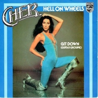 Hell on wheels \ Git down (guitar grooupie)  - CHER