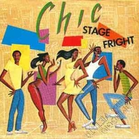 Stage fright \ So fine - CHIC