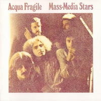Mass-media stars - ACQUA FRAGILE