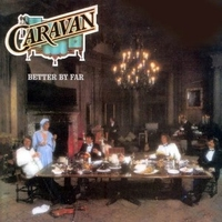 Better by far - CARAVAN