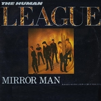 Mirror man \ You remind me of gold - HUMAN LEAGUE