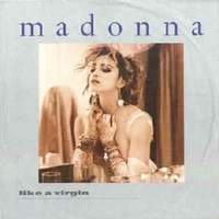 Like a virgin\Stay - MADONNA