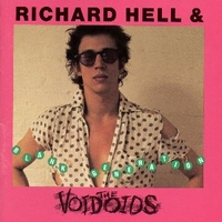 Blank generation - RICHARD HELL & the voivods